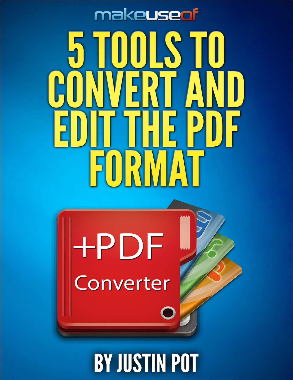 5 Tools to Convert and Edit the PDF Format
