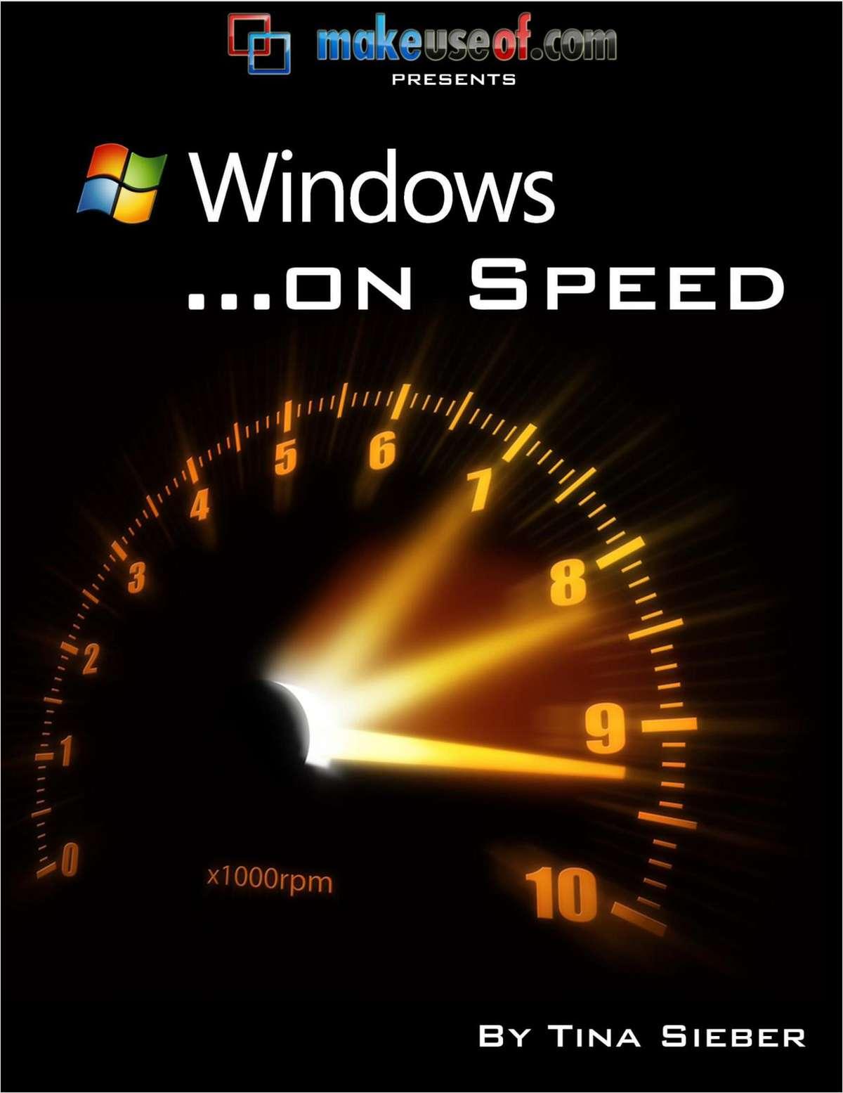 Windows... On Speed