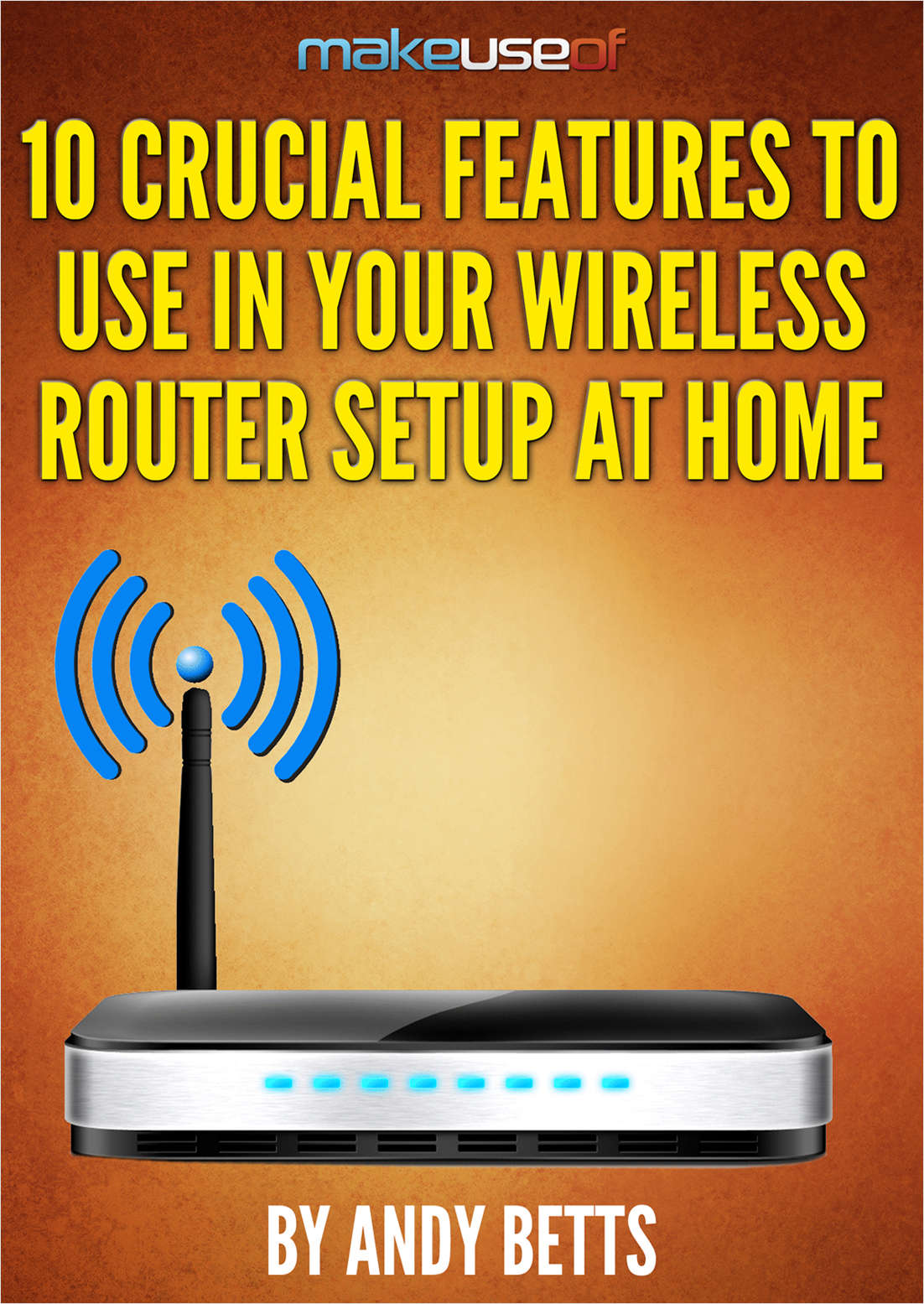 10 Crucial Features to Use in Your Wireless Router Setup at Home