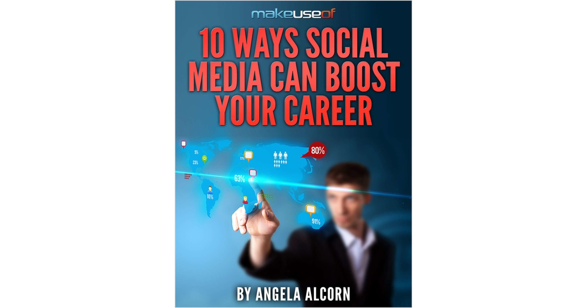 10 Ways Social Media Can Boost Your Career, Free MakeUseOf Guide