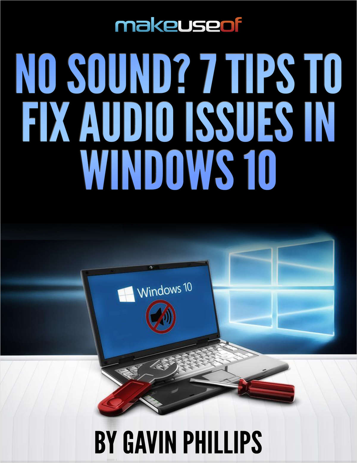 No Sound? 7 Tips to Fix Audio Issues in Windows 10