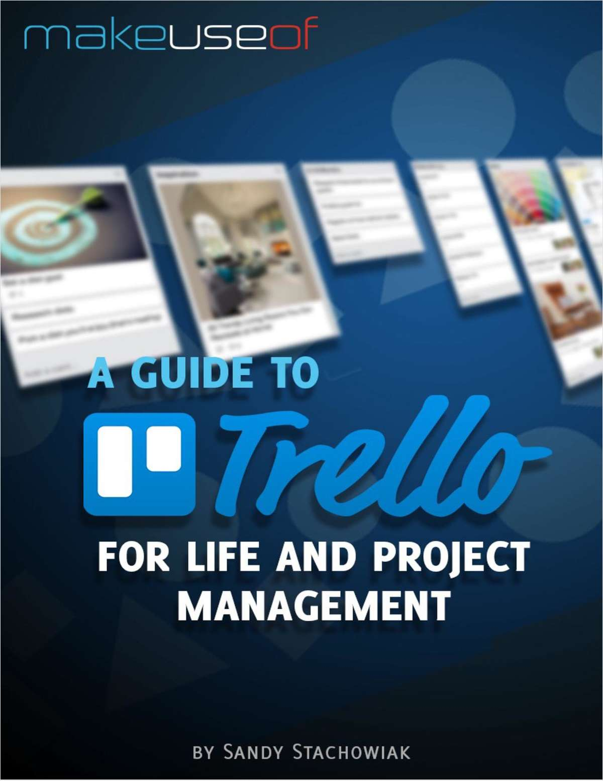 A Guide to Trello: For Life and Project Management