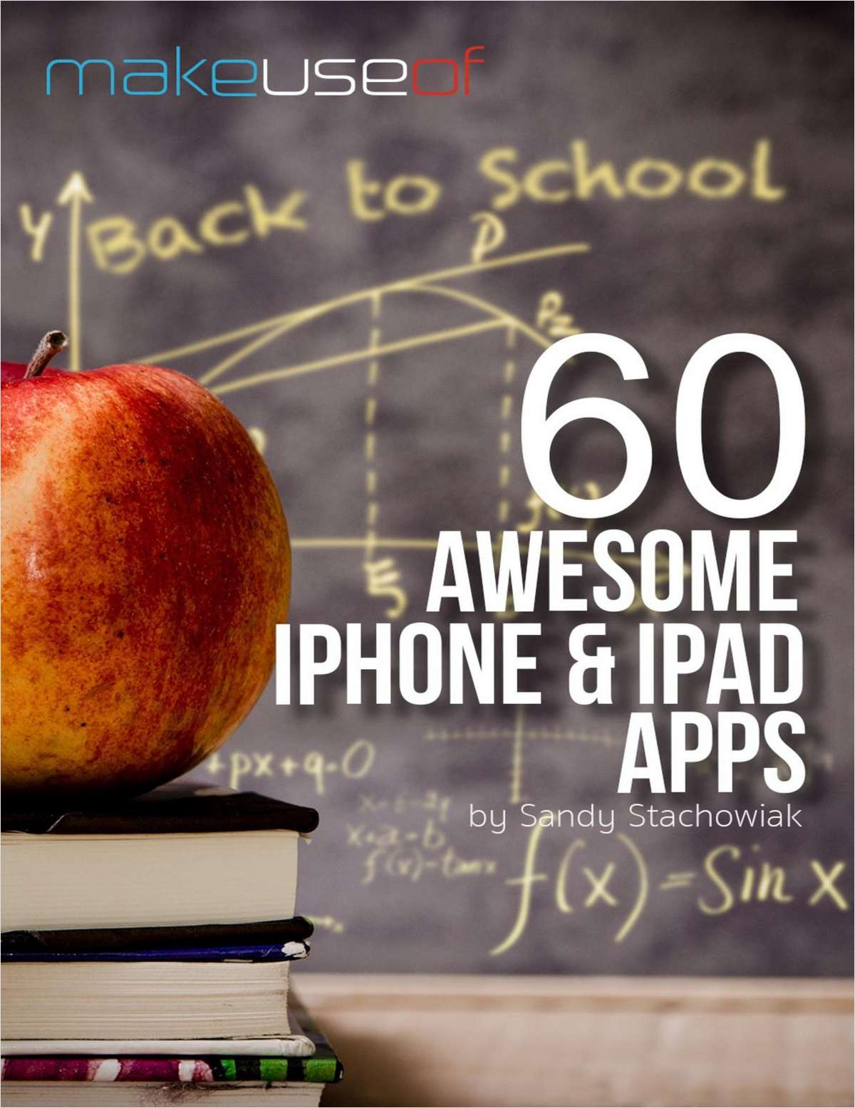 60 Awesome iPhone & iPad Apps for Students Heading Back to School