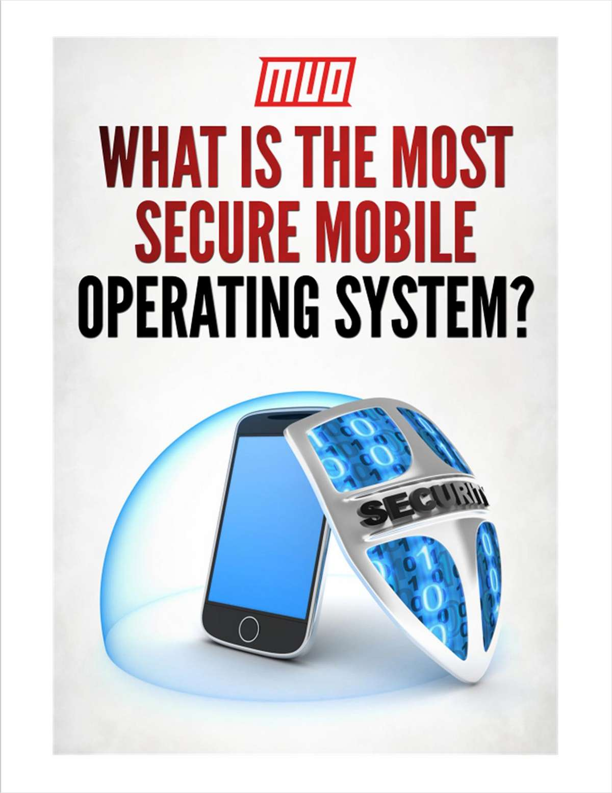 What Is The Most Secure Mobile Operating System?