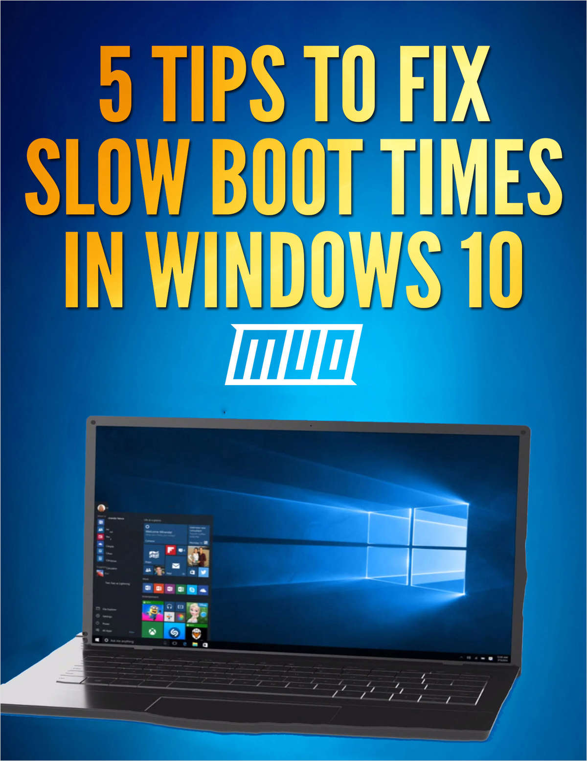 5 Tips to Fix Slow Boot Times in Windows 10