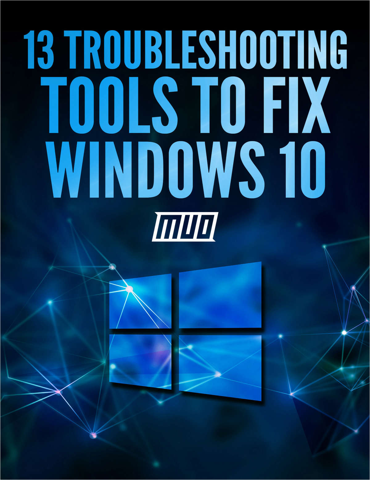13 Troubleshooting Tools to Fix Windows 10