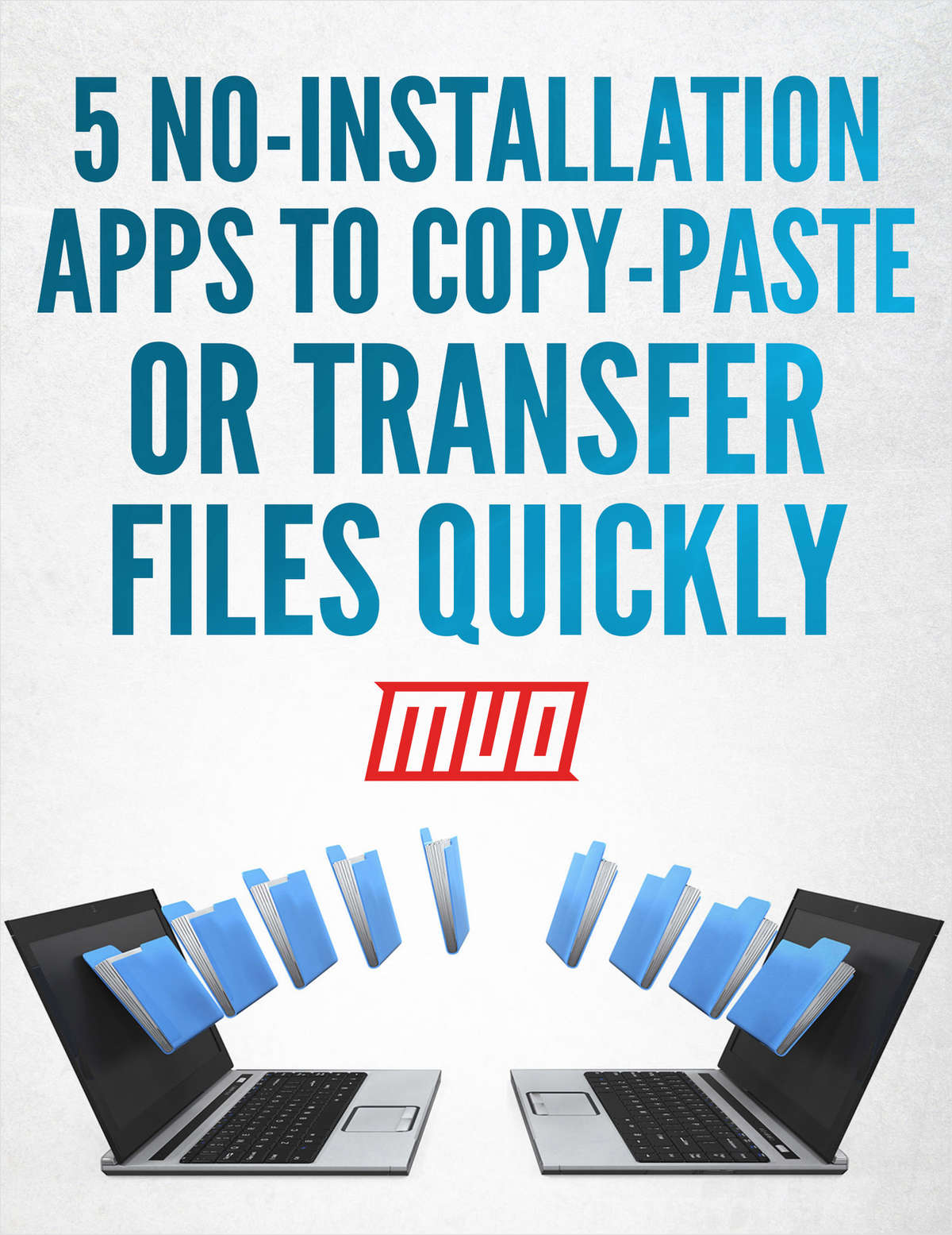 5 No-Installation Apps to Copy-Paste or Transfer Files Quickly