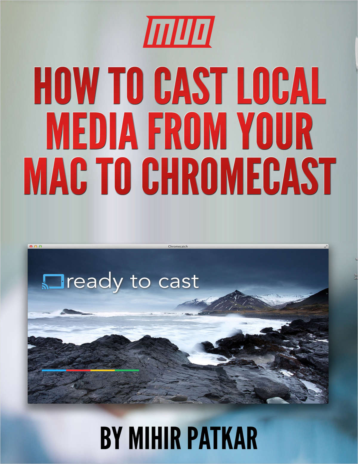 How to Cast Local Media From Your Mac To Chromecast
