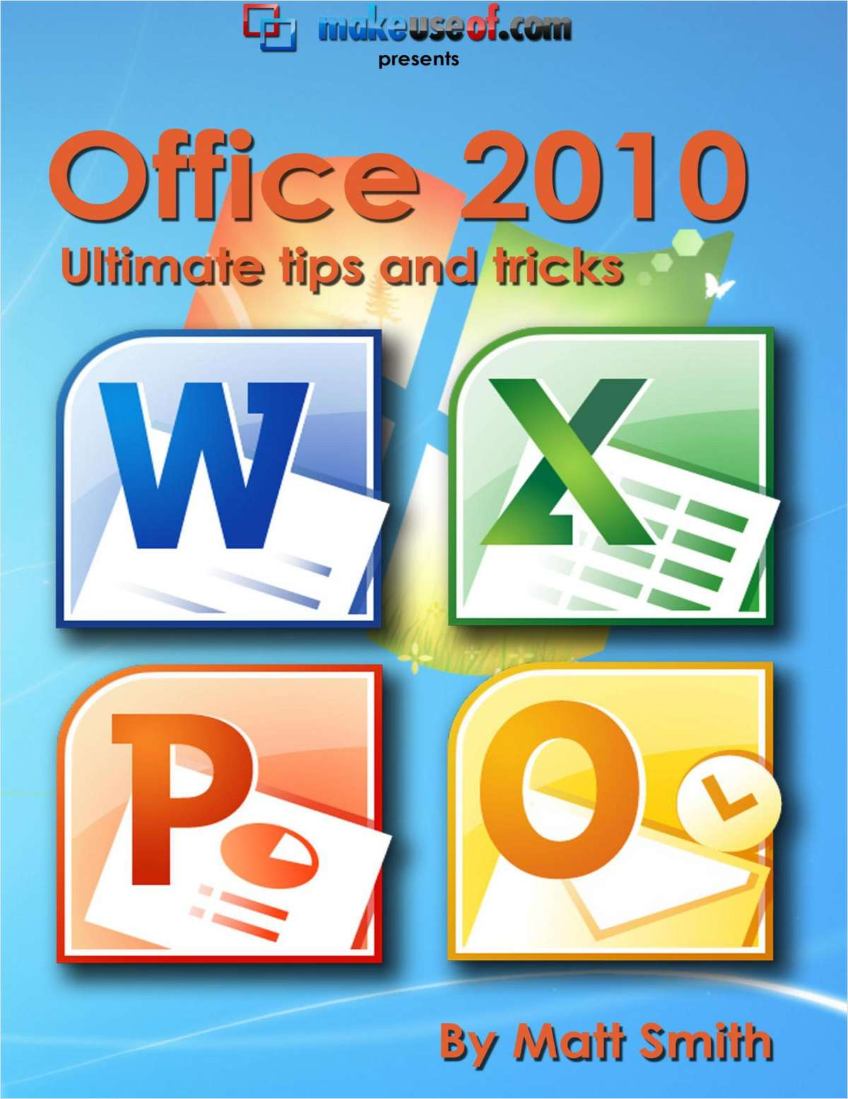 Office 2010: Ultimate Tips & Tricks