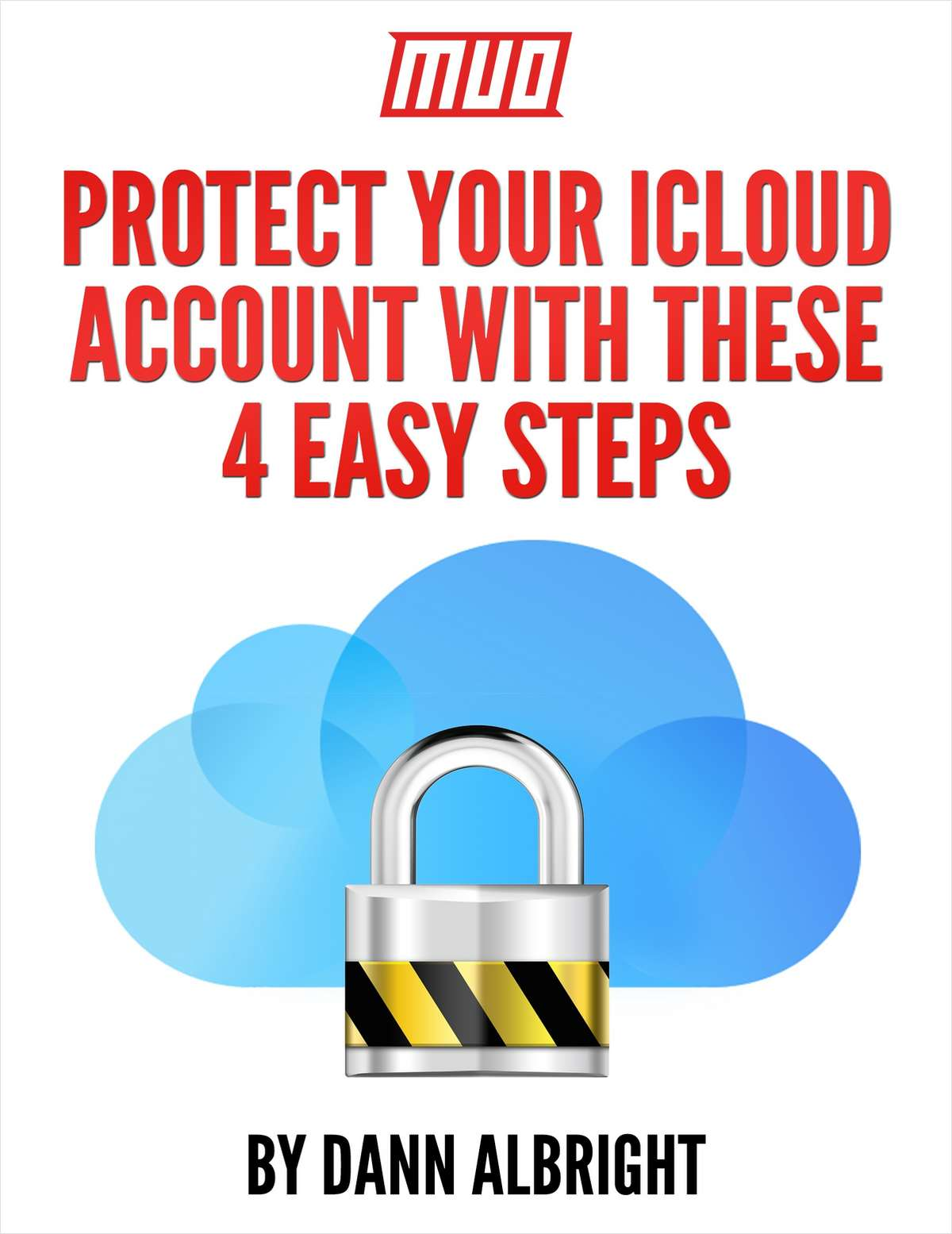 Protect Your iCloud Account With These 4 Easy Steps