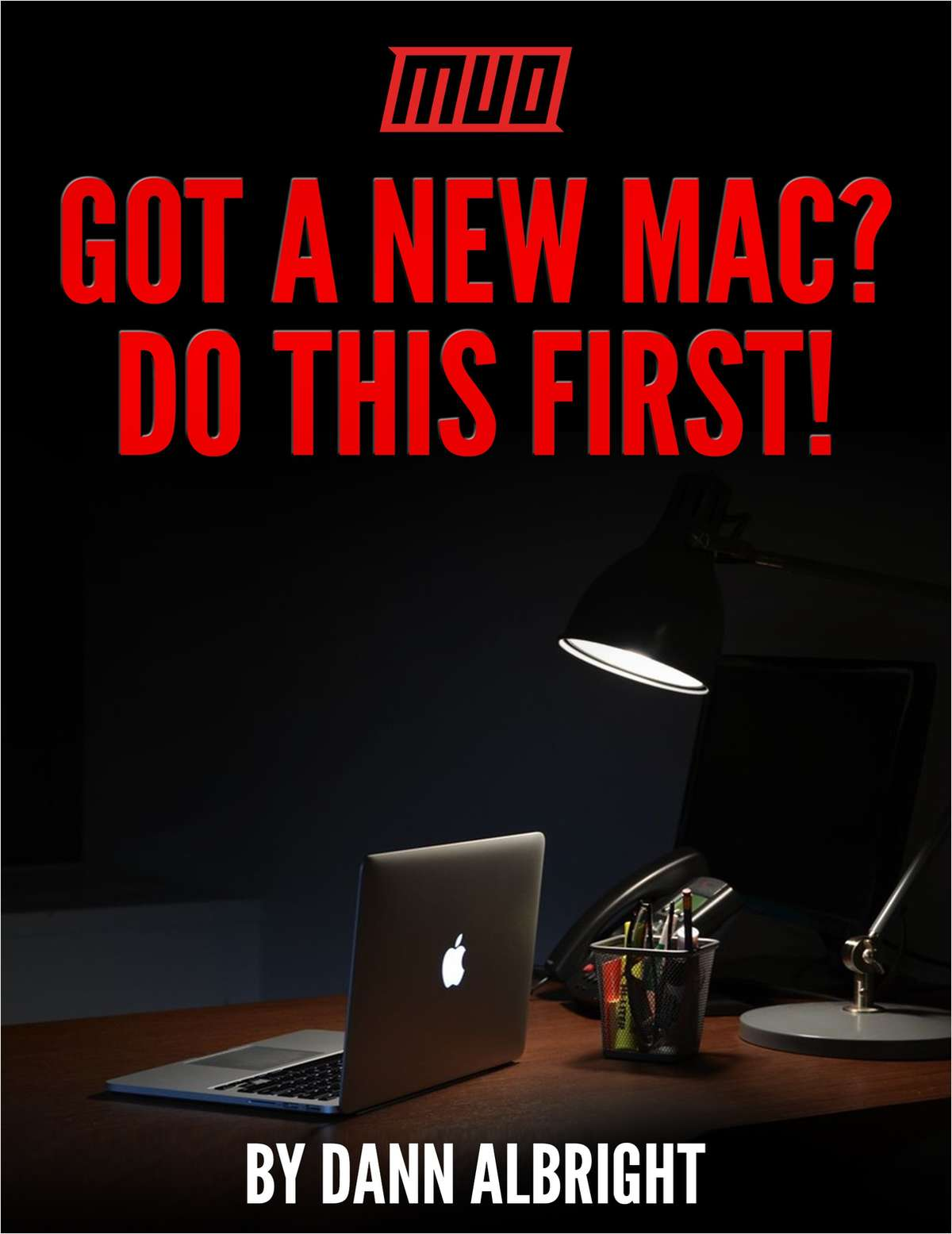 Got a New Mac? Do This First!