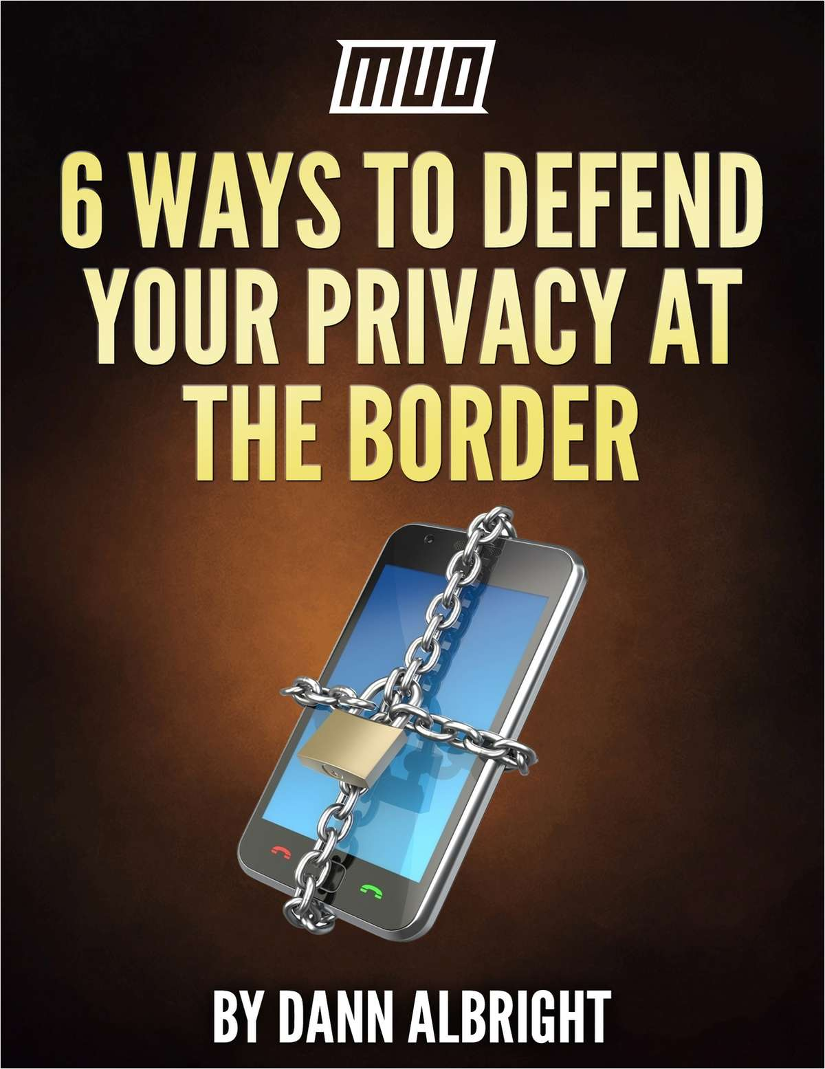 6 Ways to Defend Your Privacy at the Border