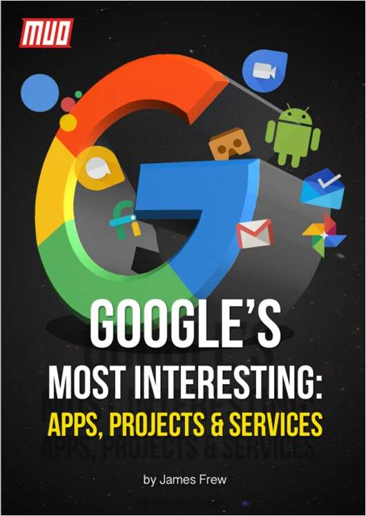 Google's Most Interesting - Apps, Projects & Services