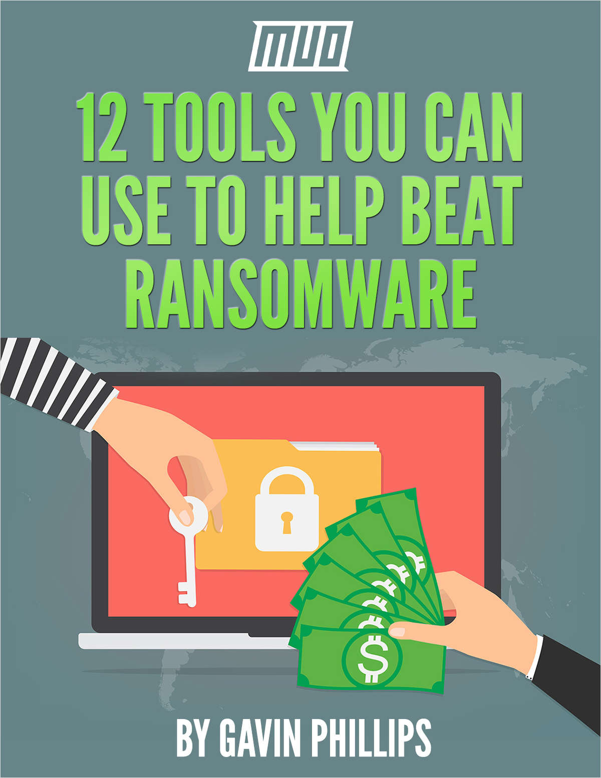12 Tools You Can Use to Help Beat Ransomware