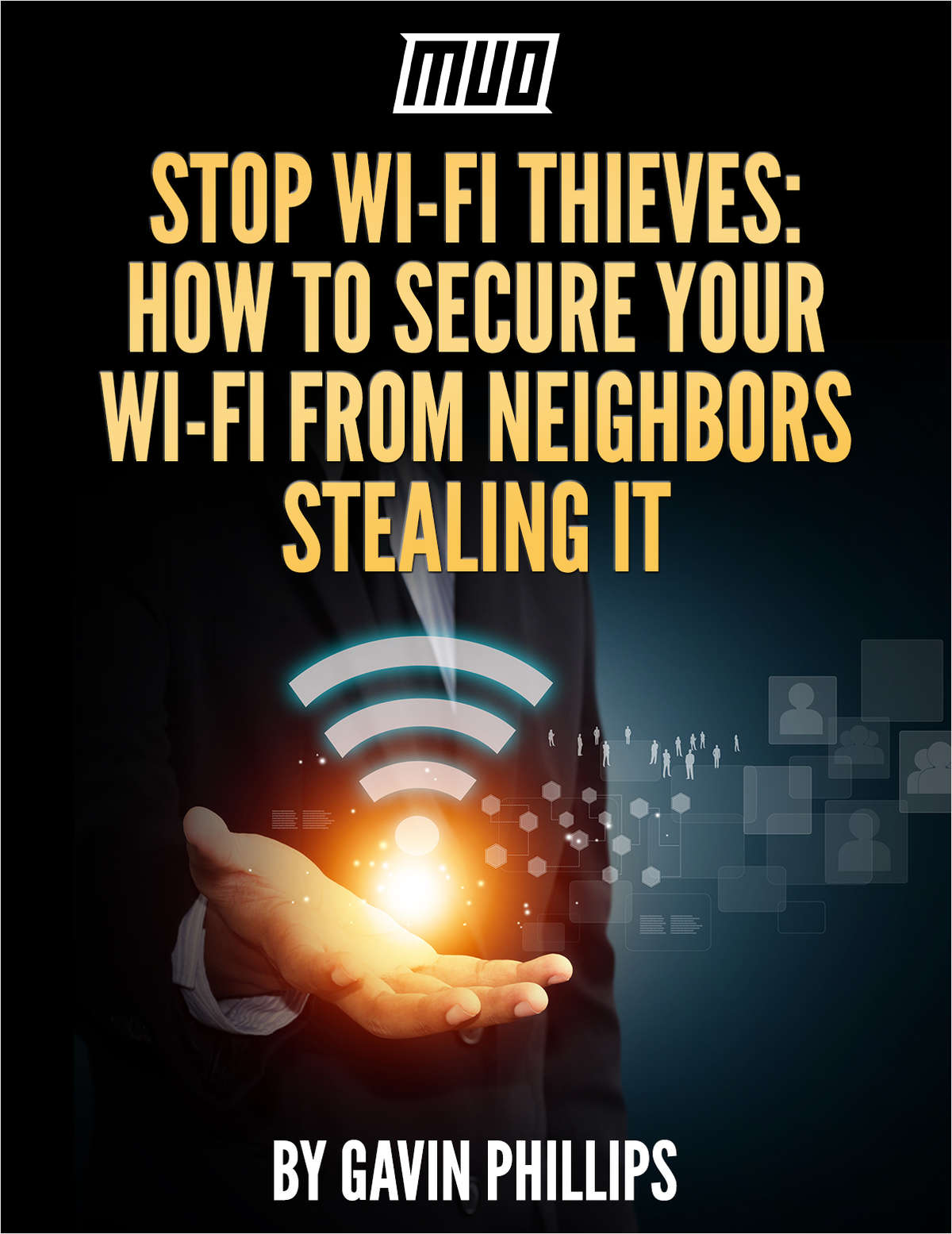 Stop Wi-Fi Thieves - How to Secure Your Wi-Fi From Neighbors Stealing It