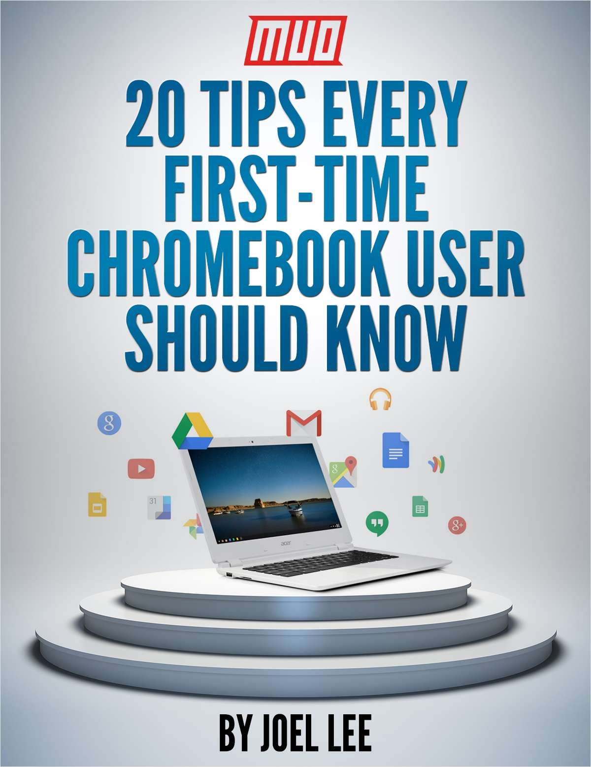 20 Tips Every First-Time Chromebook User Should Know