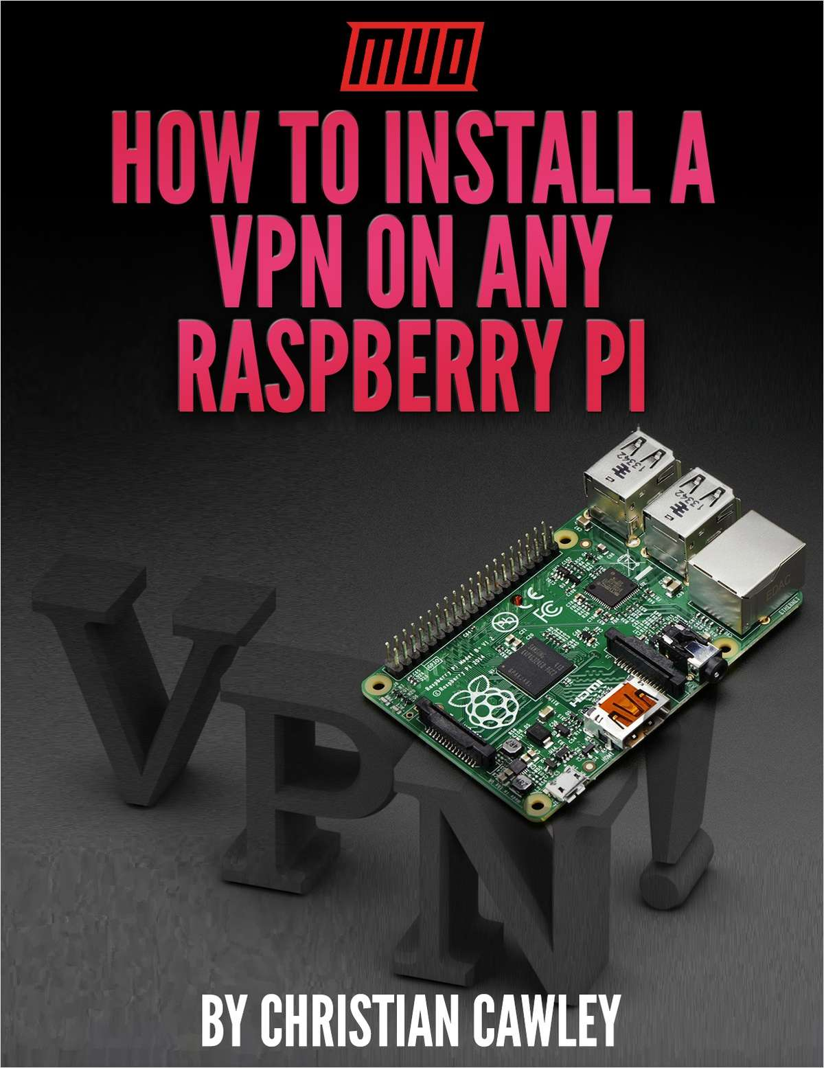How to Install a VPN on Any Raspberry Pi