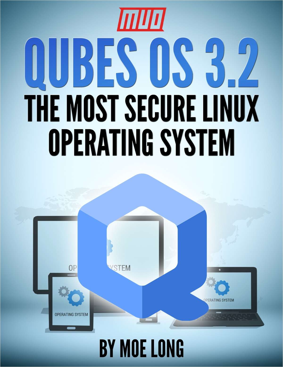Qubes OS 3.2 - The Most Secure Linux Operating System