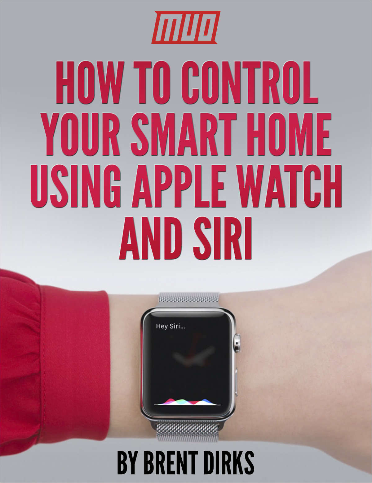 How to Control Your Smart Home Using Apple Watch and Siri