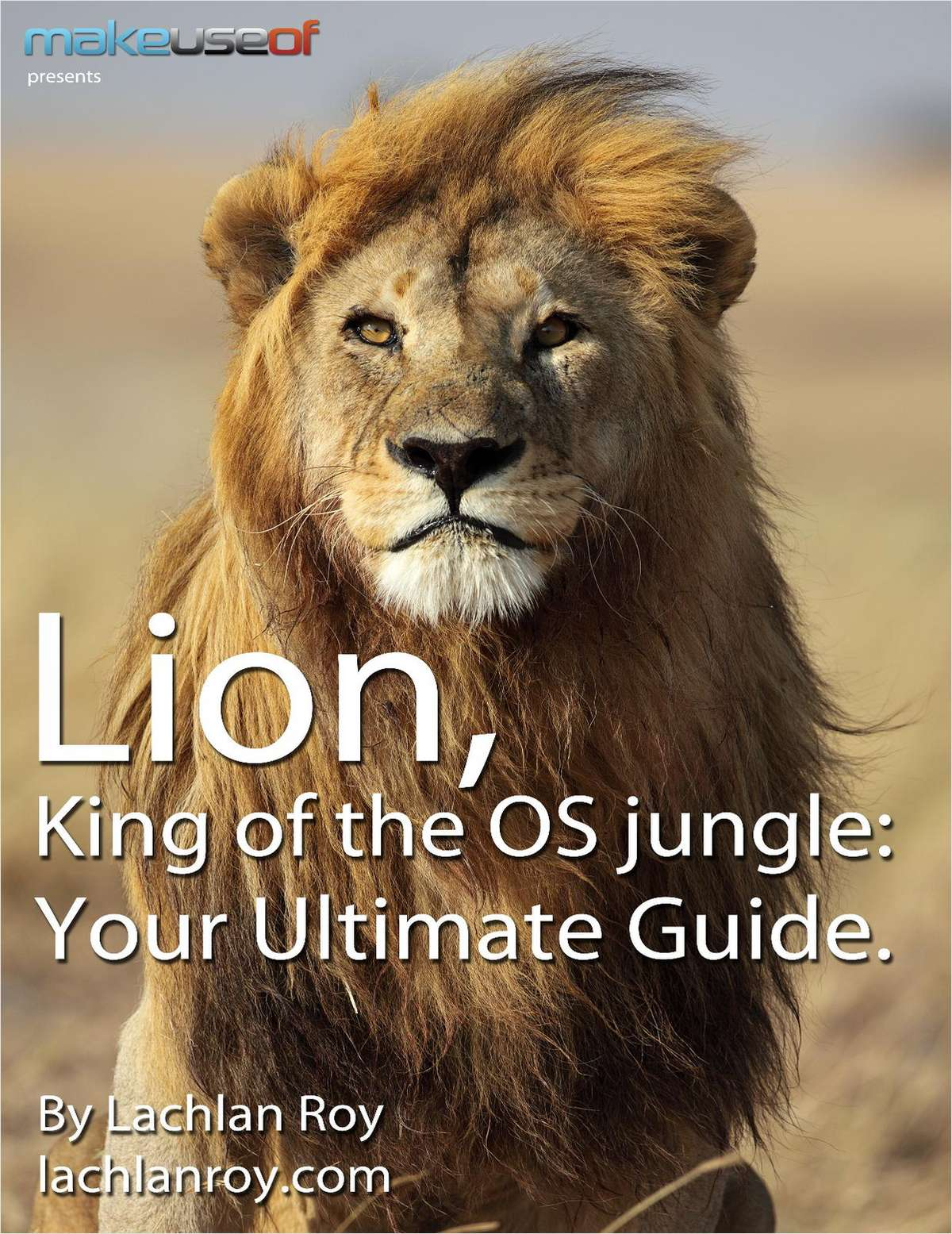 Mac OS X Lion: The Ultimate Guide