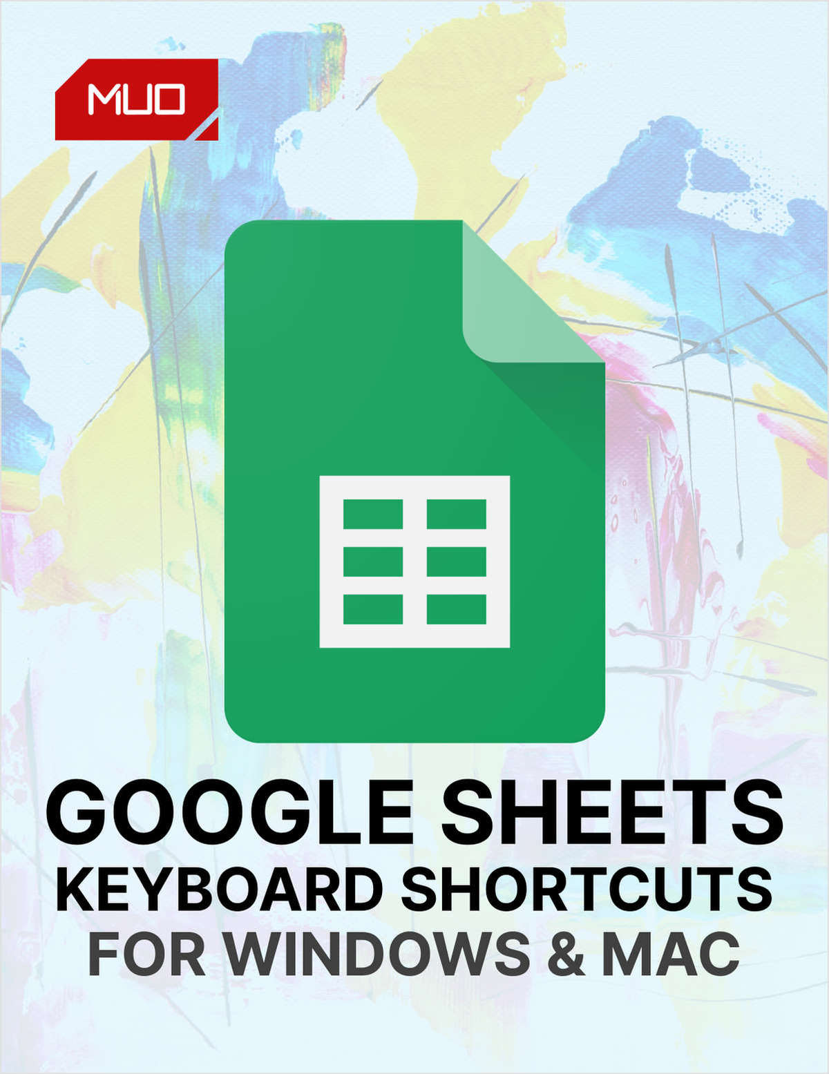Google Sheets: Every Keyboard Shortcut You Need for Windows and Mac