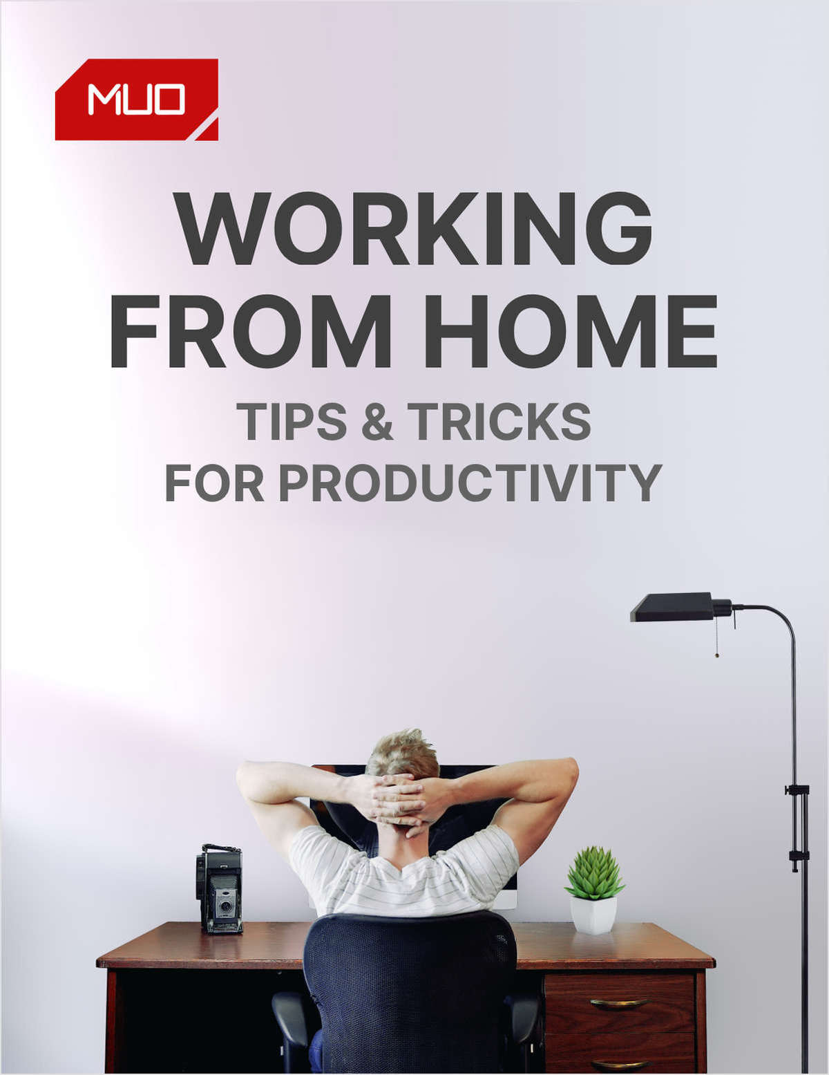 90 Ways to Stay Productive When Working From Home ebook guide by MakeUseOf