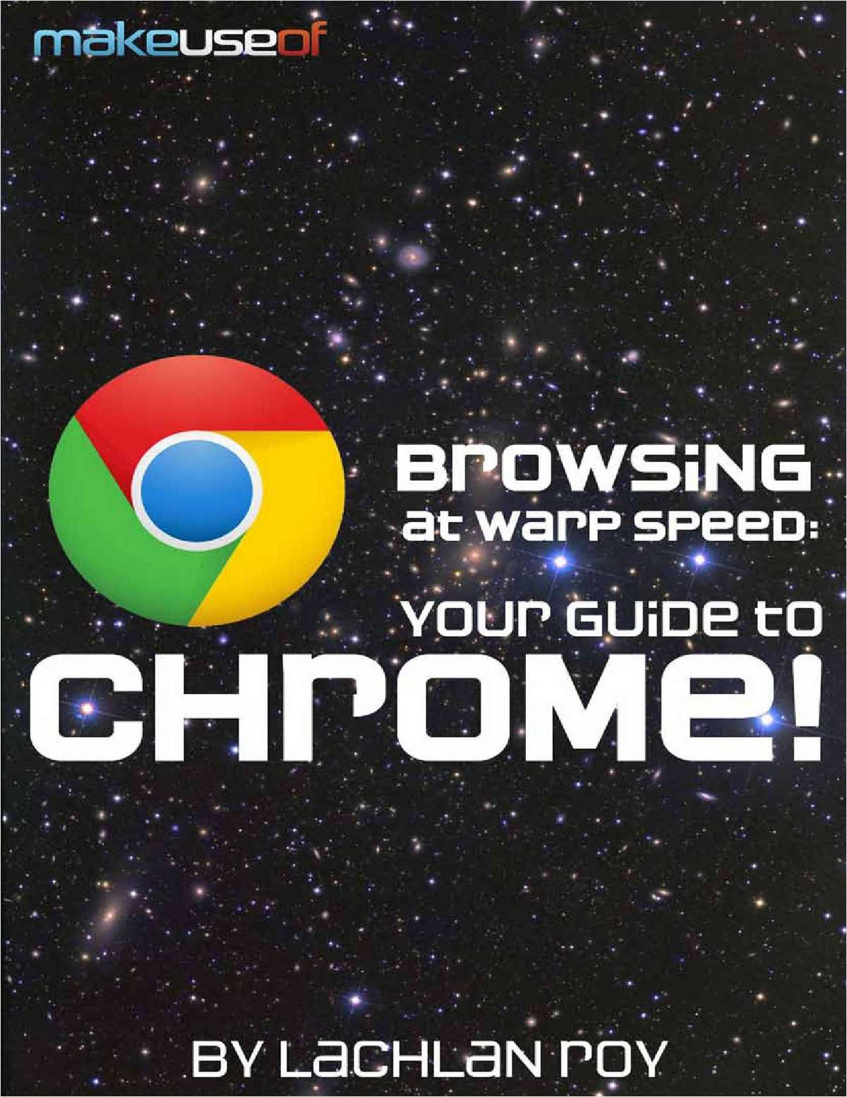 Browsing at Warp Speed: Your Guide to Google Chrome