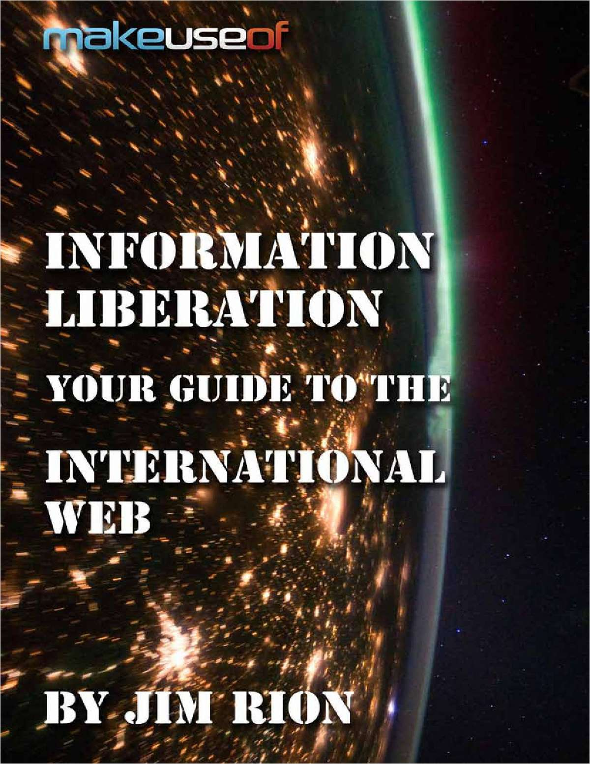 Information Liberation: Your Guide to the International Web