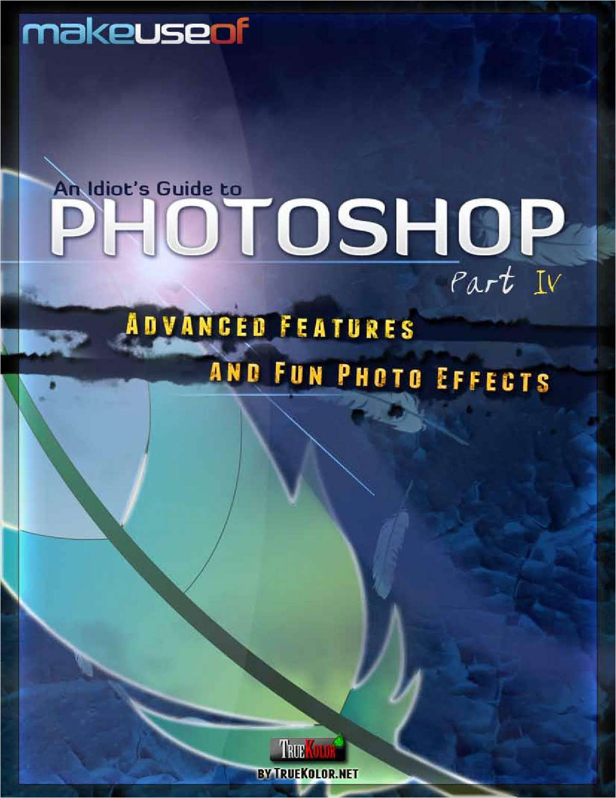 An Idiot's Guide to Photoshop: Part IV