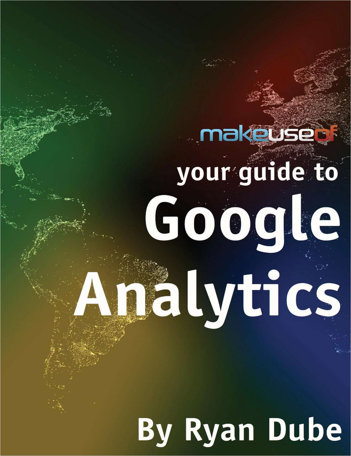Your Guide to Google Analytics