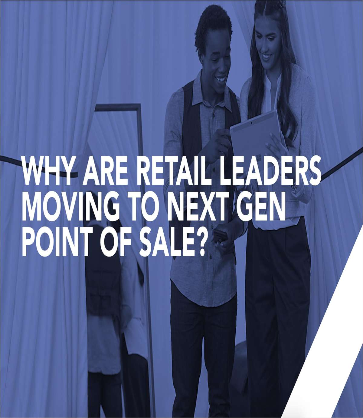 Why Retail Leaders Are Moving to Next Generation Point of Sale