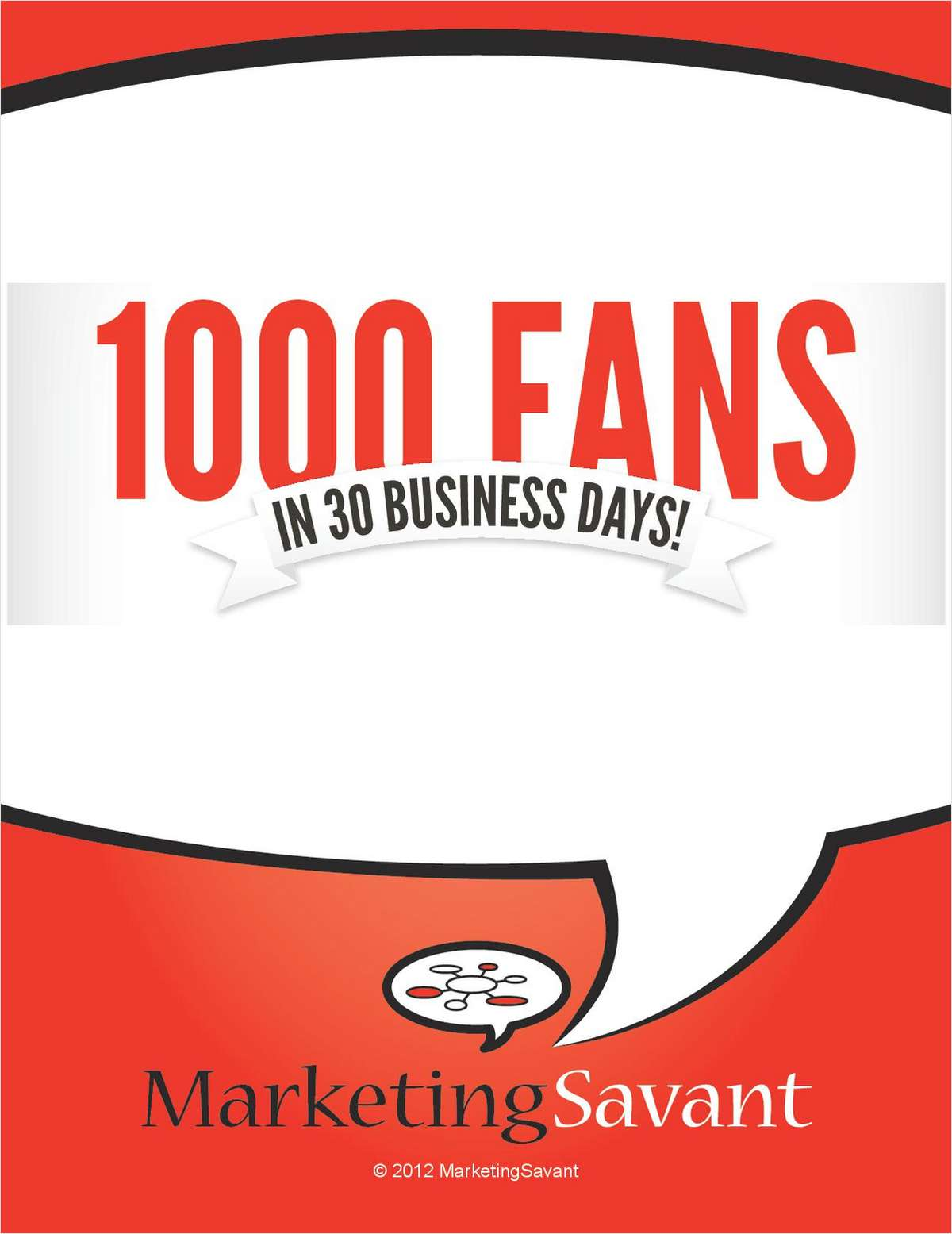 1000 Fans in 30 Business Days