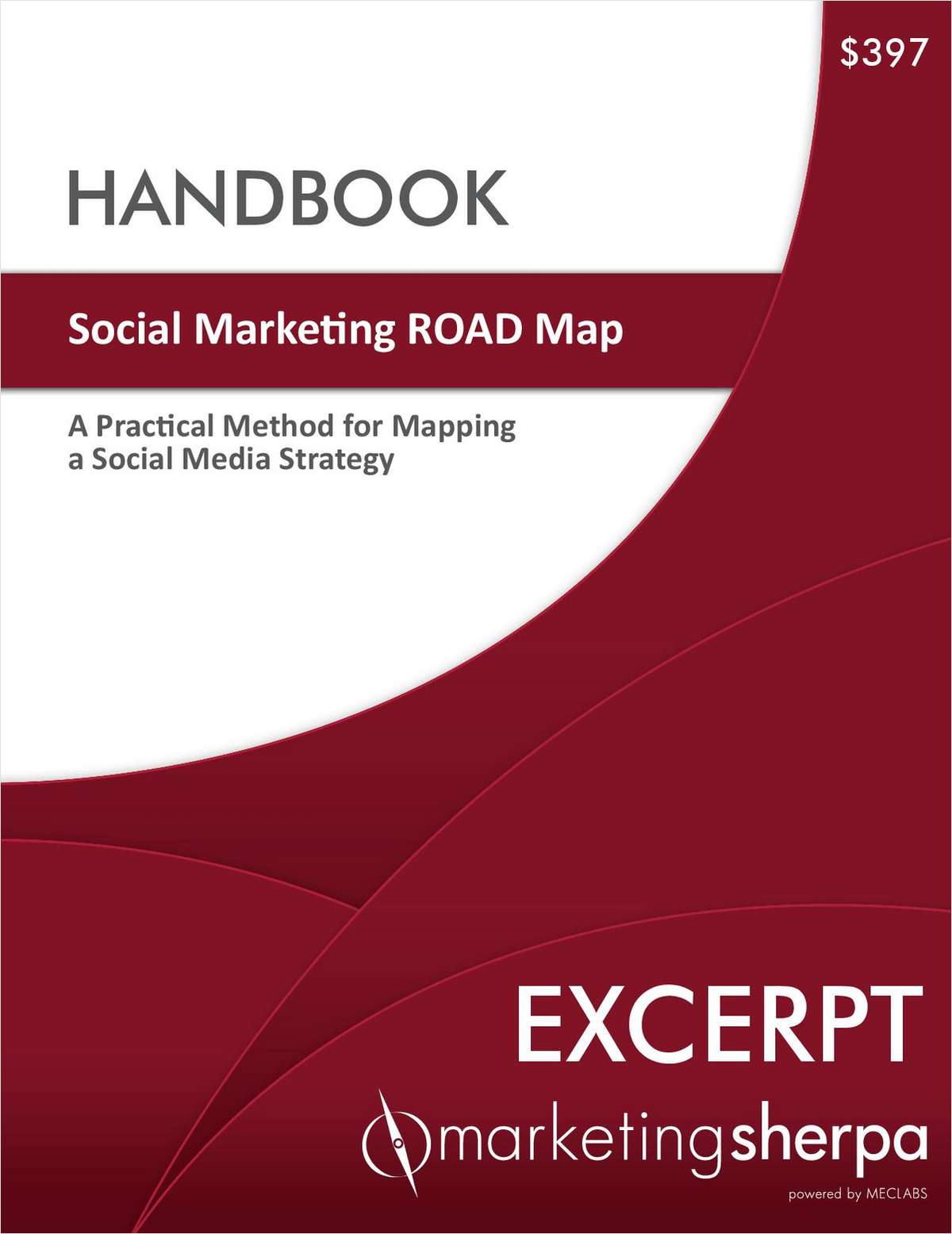 Social Marketing ROAD Map Handbook -- Free Excerpt