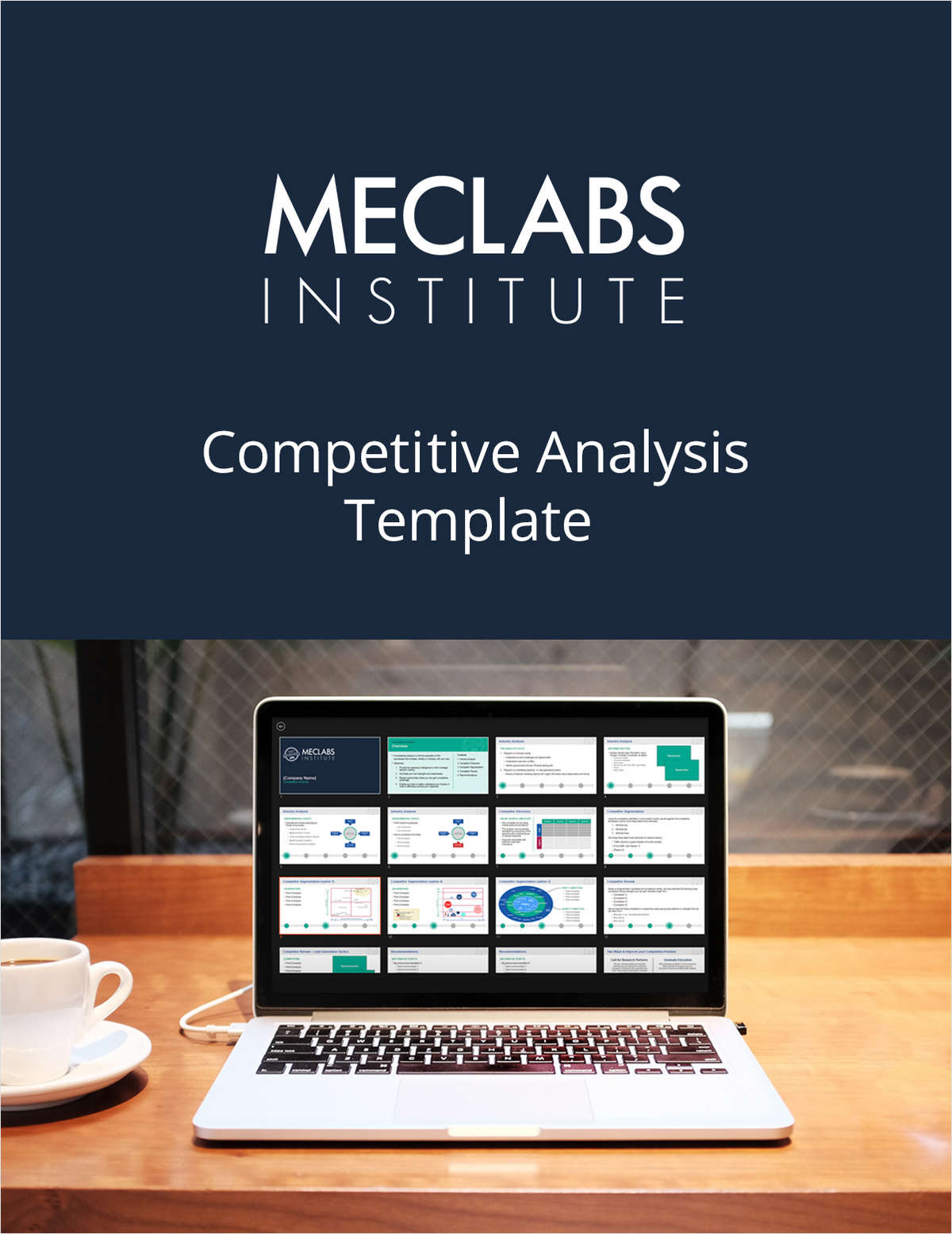 The Competitive Analysis Template from MECLABS