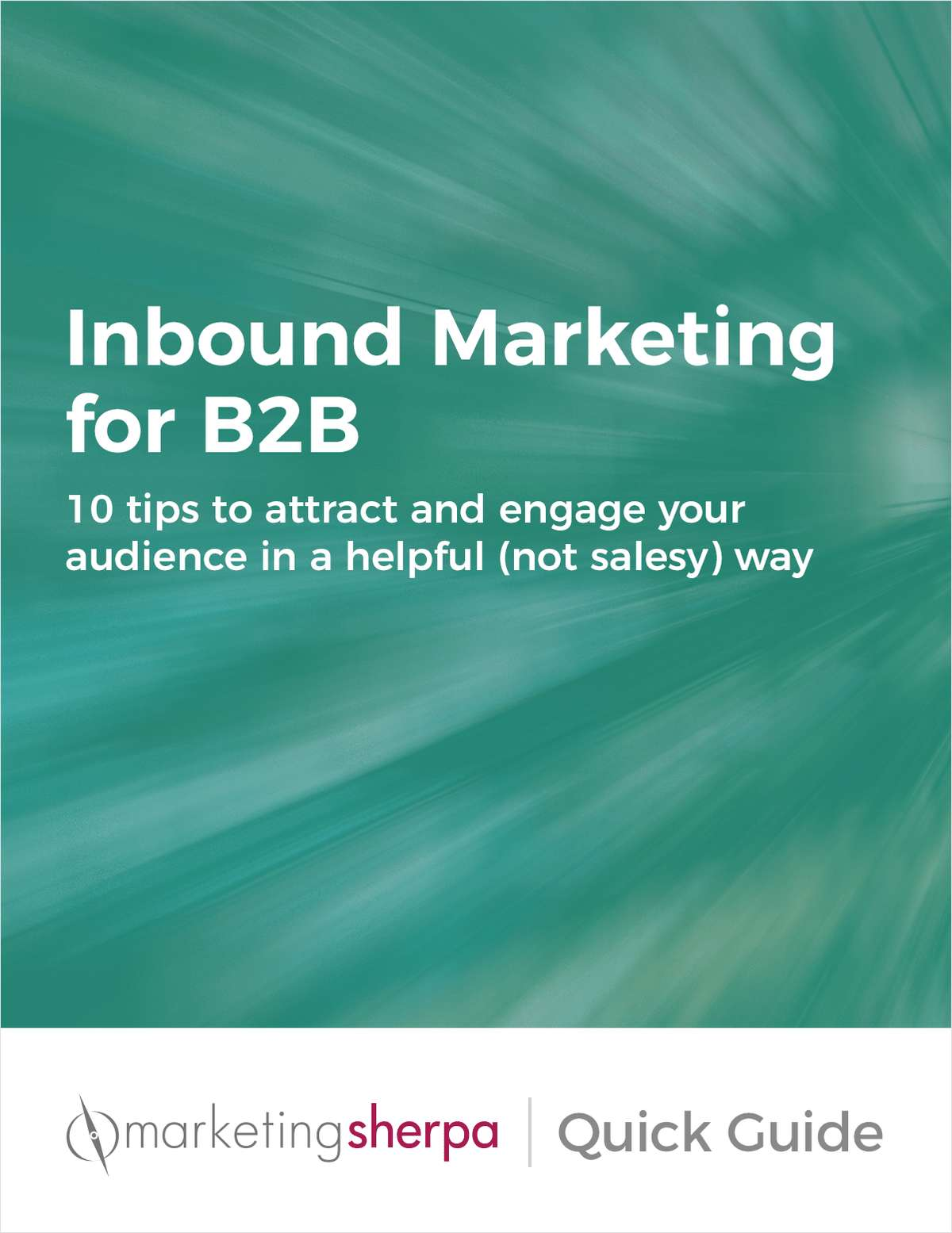 Quick Guide to Inbound Marketing for B2B