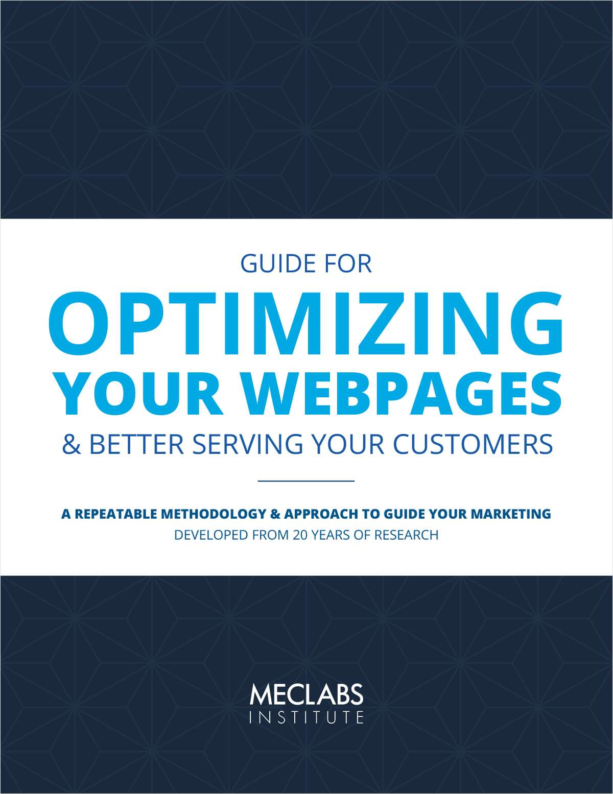 A Guide for Optimizing Your Webpages and Better Serving Your Customers