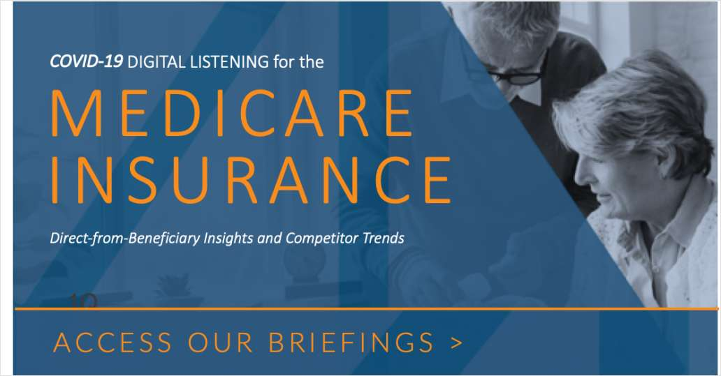 COVID 19 - Digital Listening for the Medicare Industry