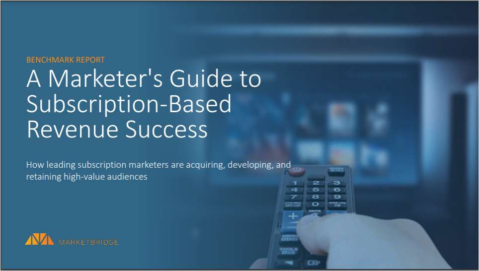 A Marketer's Guide to Subscription-Based Revenue Success