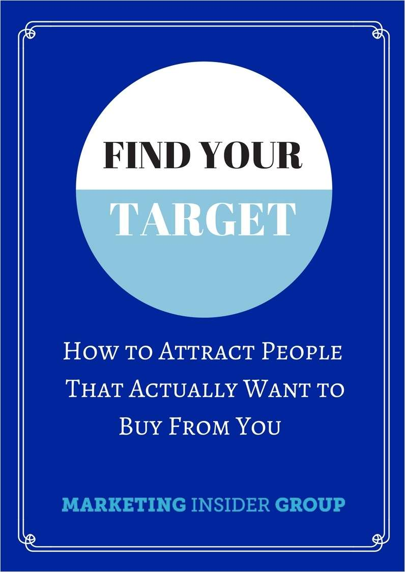 Find Your Target - How To Attract People That Actually Want to Buy From You