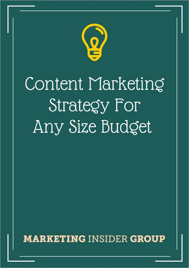 Content Marketing Strategy for Any Size Budget