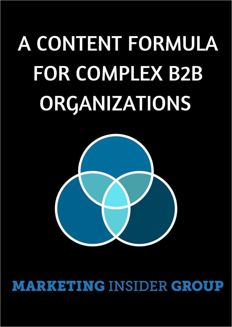 A Content Formula for Complex B2B Organizations