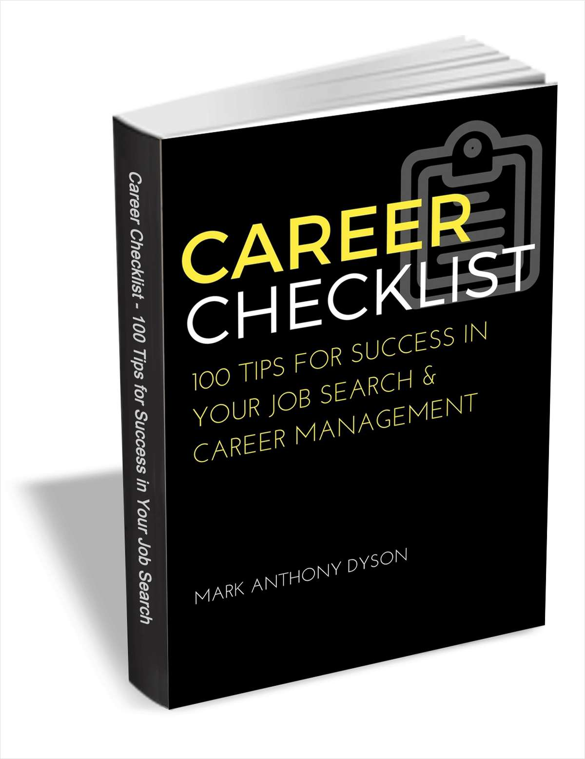 Career Checklist - 100 Tips for Success in Your Job Search & Career Management