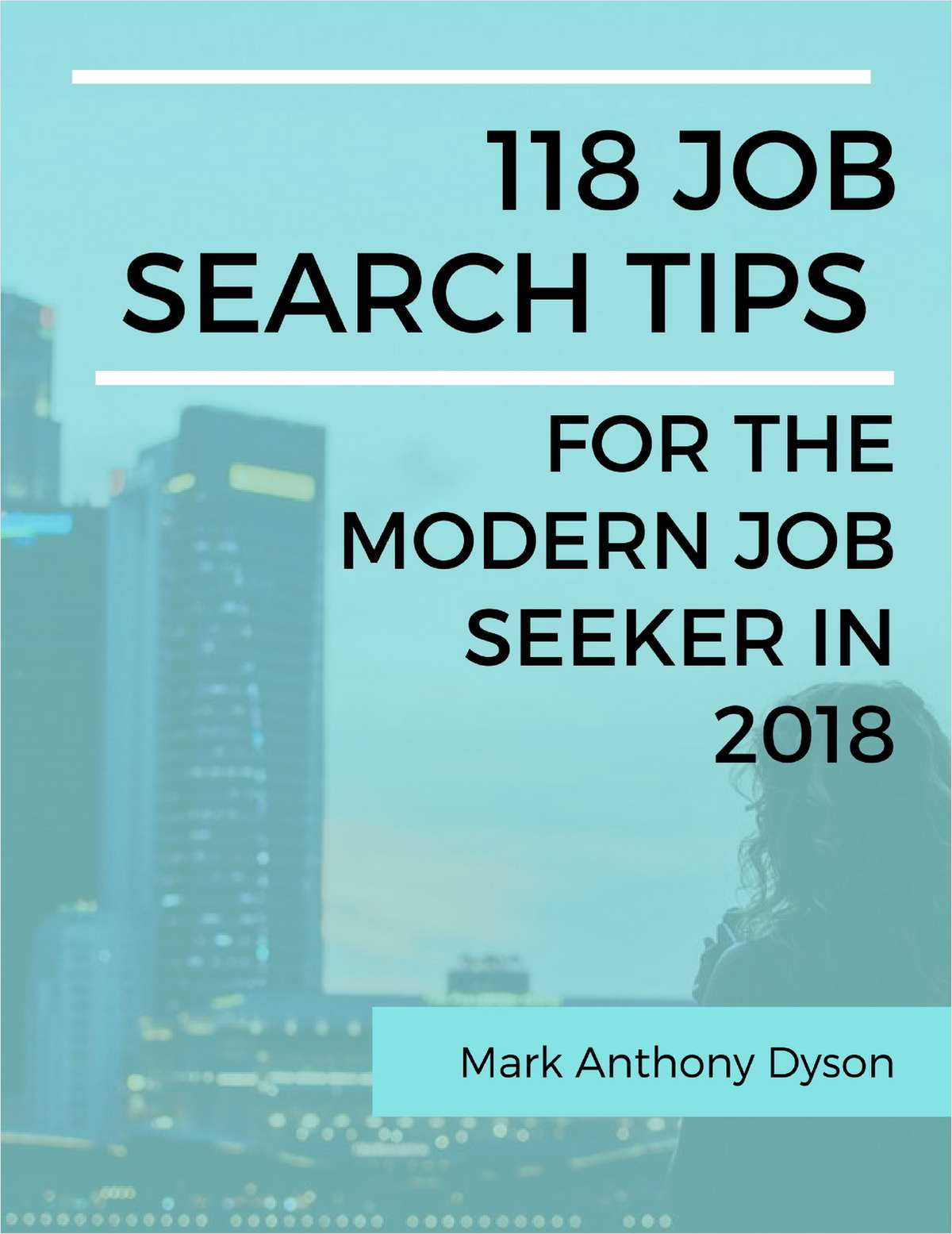 118 Job Search Tips for the Modern Job Seeker in 2018