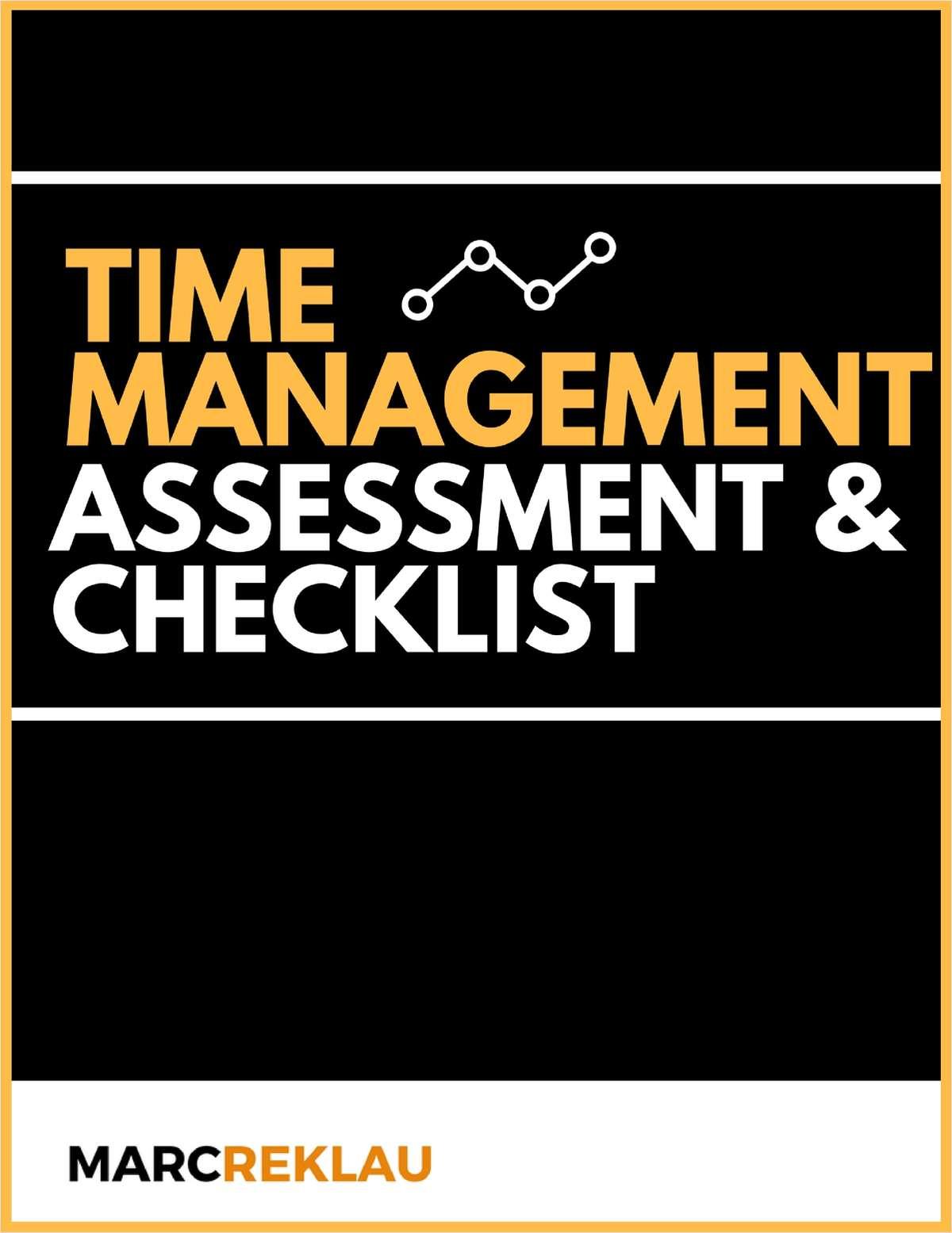 Time Management Assessment & Checklist