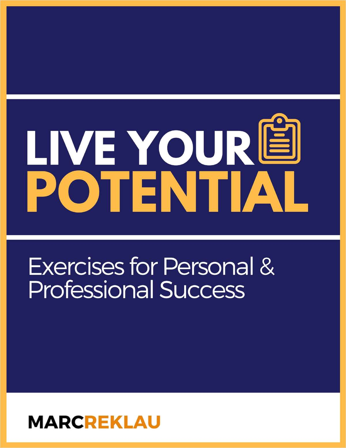 Live Your Potential - Exercises for Personal & Professional Success