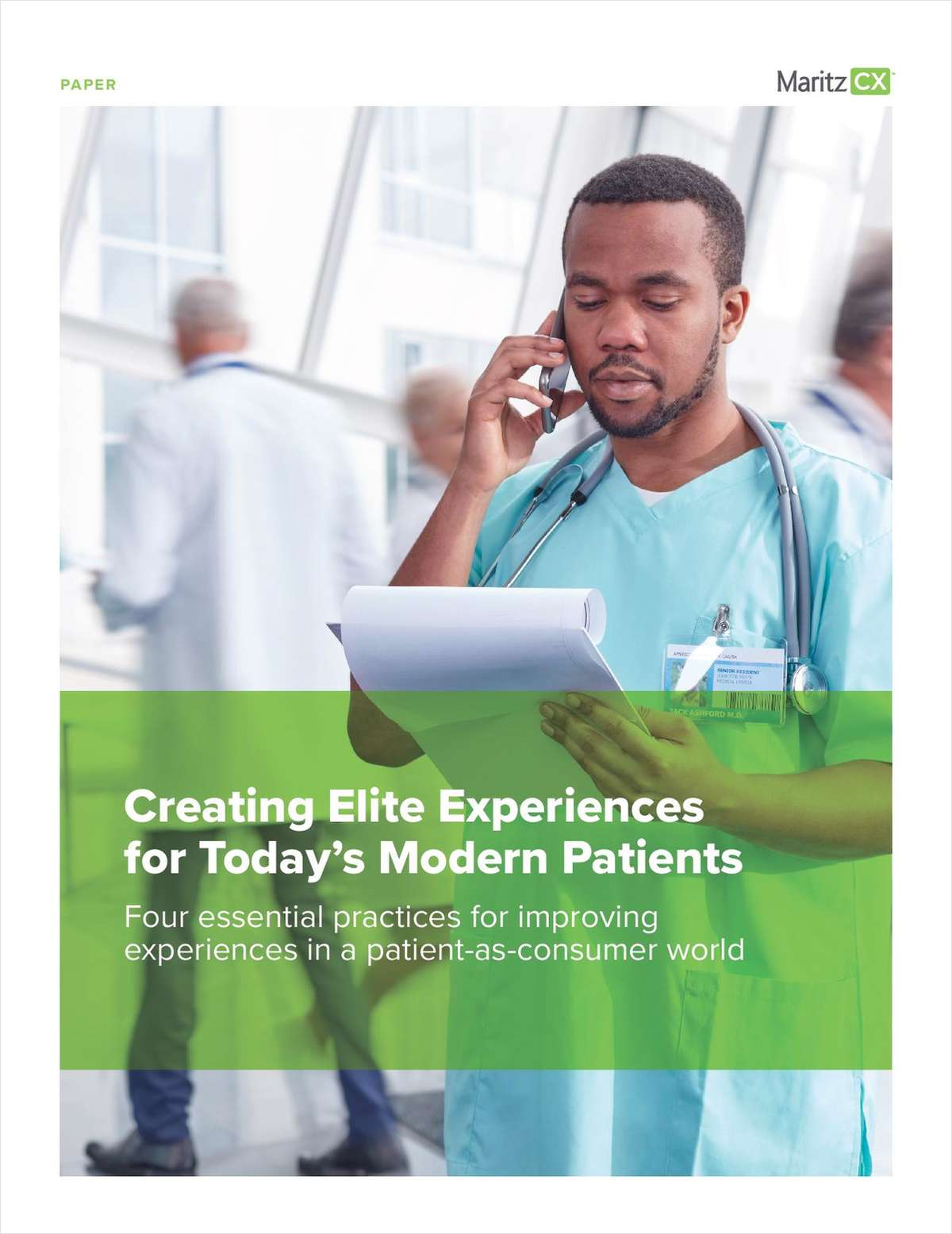 Creating Elite Experiences for Today's Modern Patients