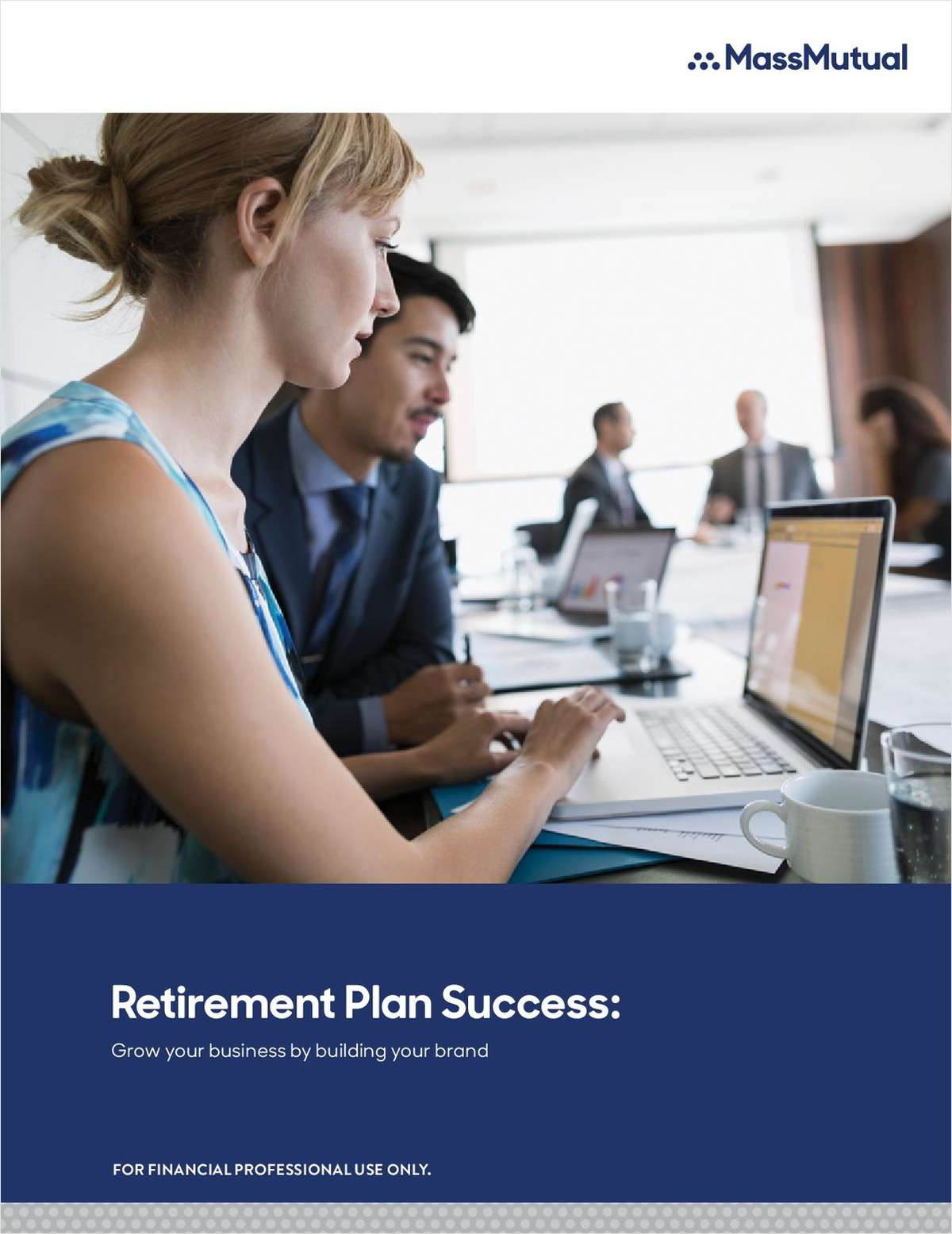 Retirement Plan Success: Grow Your Business By Building Your Brand