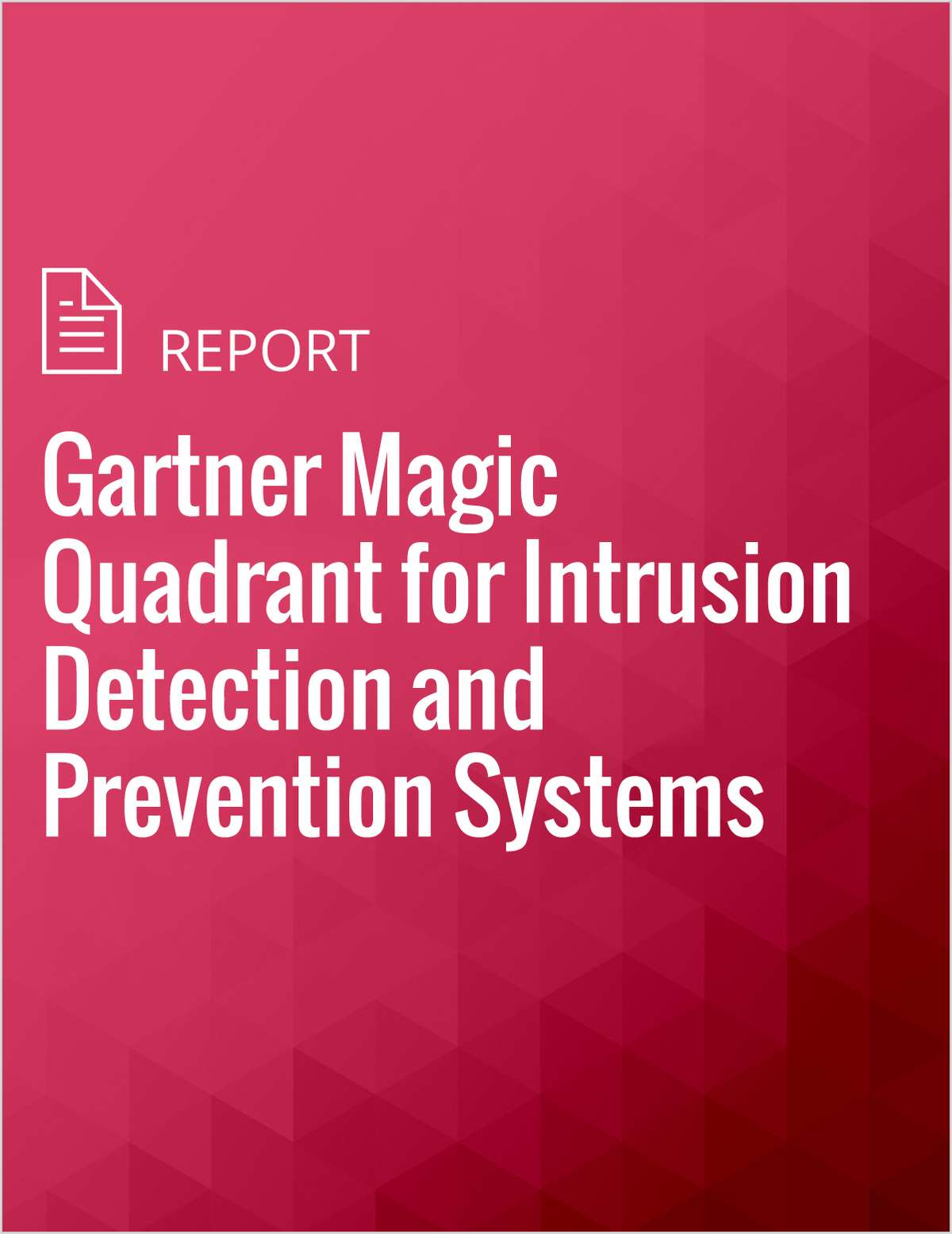 Gartner Magic Quadrant for Intrusion Detection and Prevention Systems