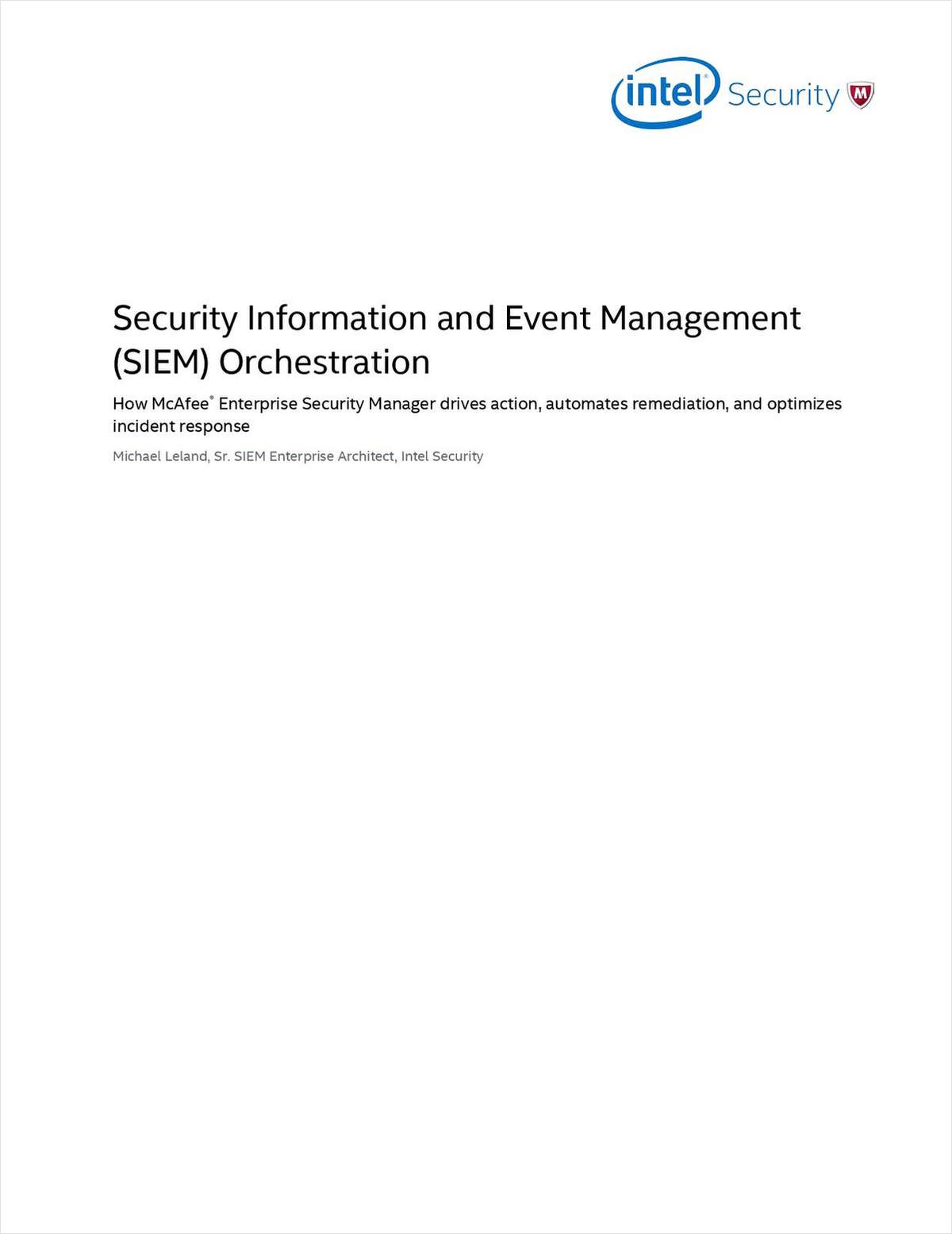 Security Information and Event Management (SIEM) Orchestration