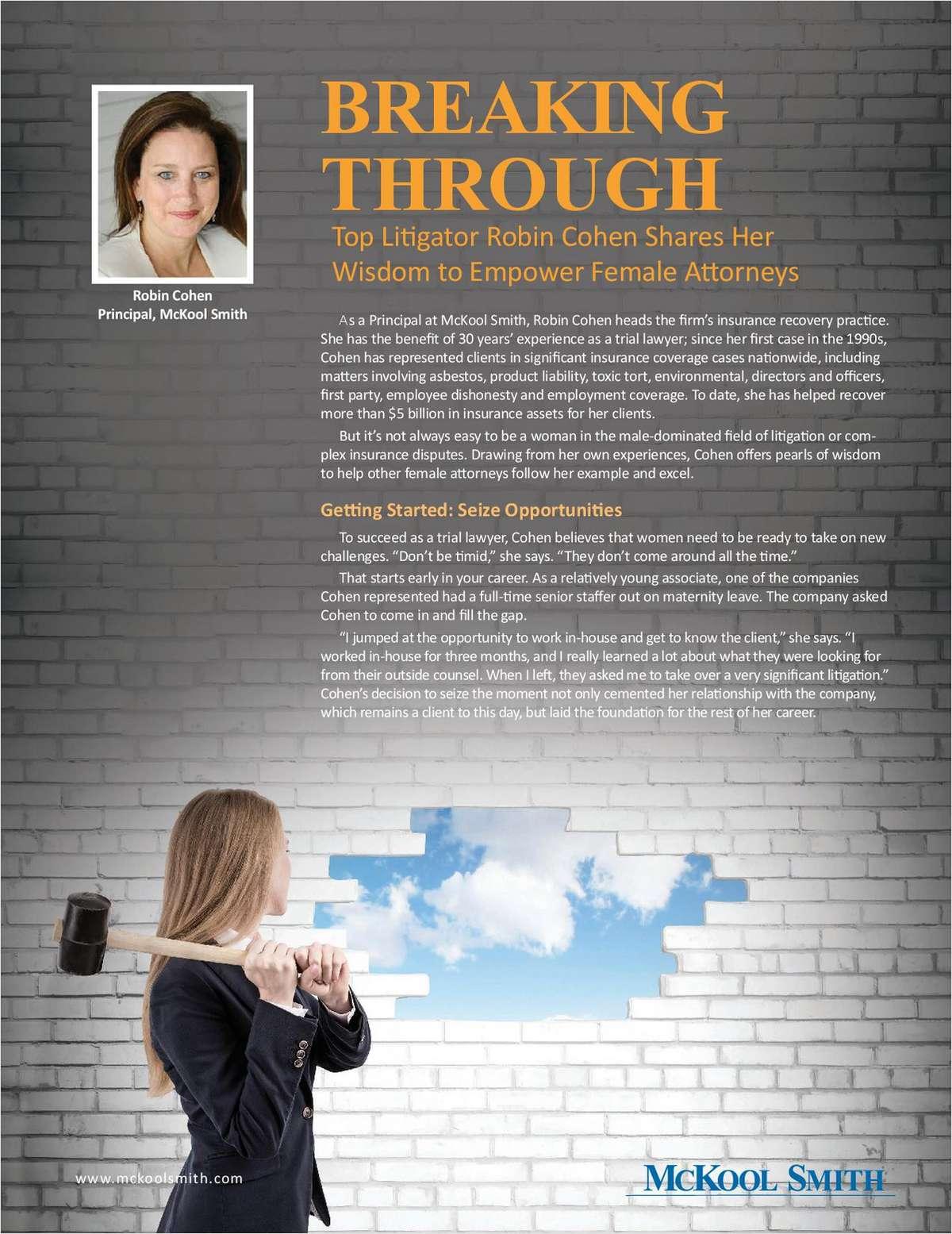 Breaking Through: Top Litigator Robin Cohen Shares Her Wisdom to Empower Female Attorneys